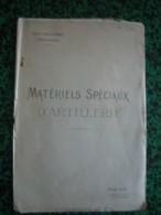 Matériels Spéciaux D'Artillerie -1918 - 1914-18