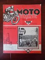 Moto Magazine N° 15 Les Hommes De Mettet ( Tacheny-Hubert..) Et Le Circuit - La Magnéto - La Moto Aux Etats-Unis ...- - Libri, Riviste, Fumetti