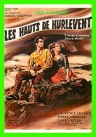 AFFICHES DE FILM - LES HAUTS DE HURLEVENT AVEC LAURENCE OLIVIER, MERLE OBERON & DAVID NIVEN - F. NUGERON - - Affiches Sur Carte