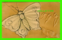 PAPILLONS - EMBOSSÉ ET PAILLETTES - CIRCULÉE EN 1908 - S. B. - - Papillons