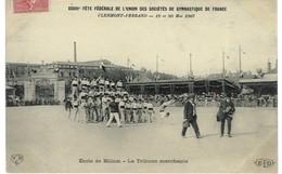 Clermont-Ferrand - Union Des Sociétés De Gymnastique De France, 1907 ( école De Billom : La Tribune Marchante ) - Gymnastique