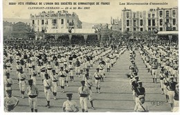 Clermont-Ferrand - Union Des Sociétés De Gymnastique De France, 1907 ( Les Mouvements D'ensemble ), 1907 - Gymnastique