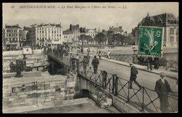 Boulogne-sur-Mer - Le Pont Marguet Et L'Hôtel Des Postes - Boulogne Sur Mer