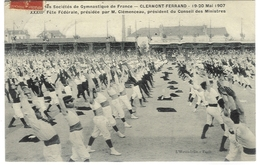 Clermont-Ferrand - Union Des Sociétés De Gymnastique De France, 1907 (XXXIIIème Fête Fédérale ), 1907 - Gymnastique