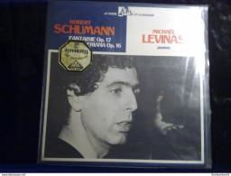 Robert Schumann: Fantaisie Op.17-Kreisleriana Op.16/ Michaël Levinas, Pianiste/ 33 Tours Adès 14.044 - Classique