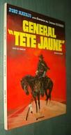 "BLUEBERRY 10 : Général ""Tête Jaune"" - Charlier Giraud - Réédition 1978 - TBE - Blueberry"