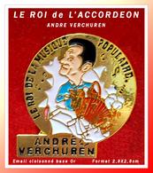 SUPER PIN'S ACCORDEON : Pin's Dédié à ANDRE VERCHUREN Le ROI De L'ACCORDEON, émail Cloisonné Base Or, 2,8X2,8cm - Musica