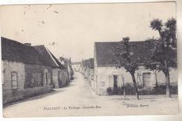 10 Polisot-  Le Village Grande Rue. édit Barré. Datée 1915, Tb état. - France