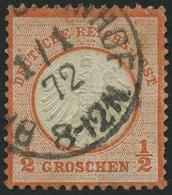 Dt. Reich 3 O, 1872, 1/2 Gr. Ziegelrot, Mit Ersttagsstempel 1.1.72, Kleine Helle Stelle Und Ein Verkürzter Zahn Sonst Pr - Deutschland