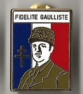 Pin's Fidelite Gauliste - Militaria