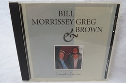 "CD ""Bill Morrissey & Greg Brown"" Friend Of Mine - Soul - R&B"