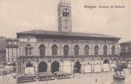 CARTOLINA - POSTCARD - BOLOGNA - PALAZZO DEL PODESTA' - Bologna