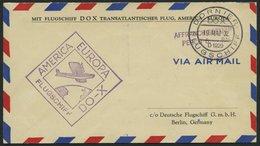 DO-X LUFTPOST 62.a. BRIEF, 19.05.1932, Barfrankatur Mit PERCU-Stempel, Bordpost-Aufgabe, Prachtbrief - Briefe U. Dokumente