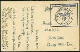 FELDPOST II. WK BELEGE 1940, Feldpost-Ansichtskarte Mit Stempeln Frei Durch Ablösung Reich Und Dienststellenstempel Regi - Occupation 1938-45