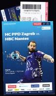 Croatia Zagreb 2018 / Arena / Handball / PPD Zagreb - HBC Nantes, France / Entry Ticket + Voucher + Game Brochure - Handball
