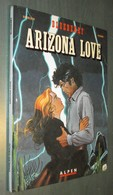 BLUEBERRY 23 : Arizona Love - Charlier Giraud - EO Alpen Publishers 1990 - Très Bon état - Blueberry