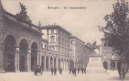 CARTOLINA - POSTCARD - BOLOGNA - VIA INDIPENDENZA - Bologna