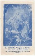 Santino Antico Santa Caterina Vergine E Martire Da Napoli - Religione & Esoterismo