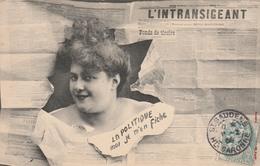 L'INTRANSIGEANT   La Politique ,moi Je M'en Fiche    SAINT-GAUDENS   TB PLAN 1904  D'ACTUALITE! - Satiriques