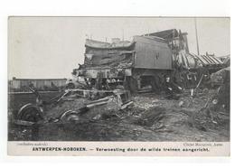 ANTWERPEN - HOBOKEN - Verwoesting Door De Wilde Treinen Aangericht - Antwerpen