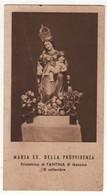 Santino Antico Madonna Della Provvidenza Da FANTINA - MESSINA - Religion & Esotericism