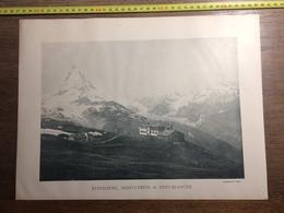 DOCUMENT SUISSE RYFFELBERG MONT CERVIN DENT BLANCHE GLACIER D ALETSCH EGGISHORN LAC DE MERJELEN - Vieux Papiers