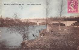 03 - BROUT-VERNET - Pont Des Colettes - France