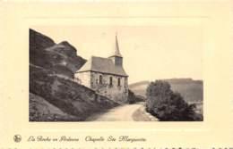 LA ROCHE-en-ARDENNE - Chapelle Ste Marguerite - La-Roche-en-Ardenne