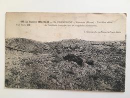 Ak Champagne Massiges Marne Effects Terribles Artilerie Francaise Tranchee Allemands - Courcier - Guerre 1914-18