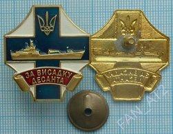 UKRAINE NAVY Naval Forces Badge Sign For The Landing Of Troops. Warship Olshansky - Boats