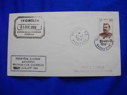 Madagascar Tromelin : Pli Avec Cachet «Première Liaison Aérienne  Madagascar Tromelin Juillet 1954» - Autres