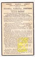 DP Christina Cath. Peeters ° Kinrooi 1867 † 1934 X Hendrik Brouns - Images Religieuses