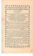 Faire-part Décès De Messire Hyacinthe Ferdinand CAÏMO Veud De Dame DE LA BRASSINE Tongres 24/2/1886 - Décès