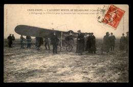 AVIATION - CROIX-D'HINS (GIRONDE) - DEPART DU DERNIER VOL DE DELAGRANGE AVANT SON ACCIDENT MORTEL LE 4 JANVIER 1910 - ....-1914: Précurseurs