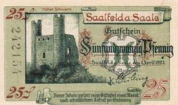 Billet Allemand - 25 Pfennig - Saalfeld An Der Saale 1921 - Burgruine Hoher Schwarm, Château Kitzerstein - [11] Emissions Locales