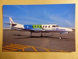 SWEARINGEN METRO III   AIR MONTREAL   C FAMC - 1946-....: Ere Moderne