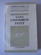 Armand De Gramont - Vers L'infiniment Petit - Sciences