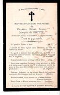 Faire-part De Décès Charles Marquis De FROTTE Château De Couterne (FRNCE) Le 17/1/1881 - Décès