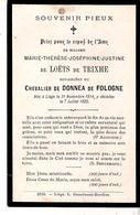 Faire-part De Décès Mme Marie De LOËTS De TRIXHE Douairière Du Chevalier De DONNEA De FOLOGNE . - Décès
