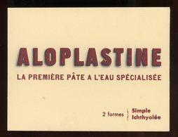 BUVARD: PATE ALOPLASTINE - FORMAT 12X16 Cm - Produits Pharmaceutiques