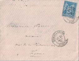 ALGERIE - CONSTANTINE -LE 22 JANVIER 1878 - SAGE 25c - LETTRE POUR LYON. - Marcophilie (Lettres)