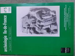 Archéologie En Ile De France Bulletin De Liaison Du SRA 1996 - Archéologie