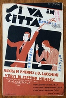 SPARTITO MUSICALE Ed.G.Carisch 1929 -SI VA IN CITTA'   Di  MENDES LACCHINI MENDES   - ILLUSTRATORE BONFANTI 1929 - Non Classificati