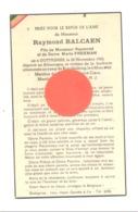 Guerre 40/45 - Faire-part De Décès De Raymond BALCAEN , Résistant R.N.J. DOTTIGNIES 1920/ Brandenburg 1945. (b247) - Décès
