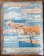 SPARTITO MUSICALE Ed.G.Carisch 1920 -SUR LA PLAGE ....di Carlo Graziani-Walter....ILLUSTRATORE BONFANTI - Libri, Riviste, Fumetti