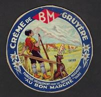 """Ancienne Etiquette Fromage Créme De Gruyere """"BM"""" Spécialement Fabriqué Pour Les Gds Magasins AU BON MARCHE Paris """"chien"""" - Fromage"""