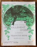 SPARTITO MUSICALE Ed.G.Carisch  BEHR FRANÇOIS Spartito Illustrato Musica GAZOUILLEMENT D'OISEAUX Anichini - Non Classificati