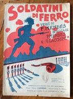 SPARTITO MUSICALE Ed.E.MIGNONE  E G.Carisch  1928  SOLDATINI DI FERRO Di MENDES LACCHINI MENDES - Books, Magazines, Comics