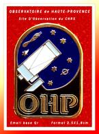 SUPER PIN'S ESPACE-ASTRONOMIE : OHP, OBSERVATOIRE De HAUTE-PROVENCE, Situé à Saint-Michel, émail Base Or, 2,5X1,8cm - Espace