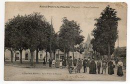 SAINT PIERRE LE MOUTIER--1913--Place Gambetta  (trés Animée ,brouette )..pas Très Courante.......à Saisir - Saint Pierre Le Moutier